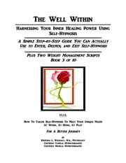 The Well Within: Self-Hypnosis for Weight Management ebook by Kristina Woodall