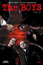 The Boys - Gnadenlos-Edition, Band 1 ebook by Garth Ennis, Darick Robertson