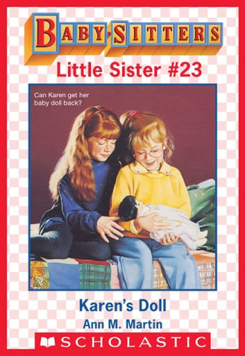 Karen's Doll (Baby-Sitters Little Sister #23) ebook by Ann M. Martin