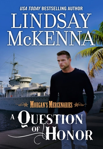 A Question Of Honour ebook by Lindsay McKenna