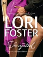 Tempted: Little Miss Innocent?\Annie, Get Your Guy\Messing Around with Max ebook by Lori Foster