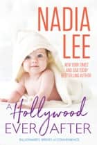 A Hollywood Ever After (Ryder & Paige #3) ebook by Nadia Lee