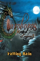 Ouroboros - Road of Legend ebook by Falling Rain