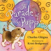 Parade of Puppies, A ebook by Ghigna, Charles