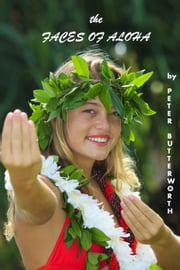 Faces of Aloha ebook by Peter Butterworth