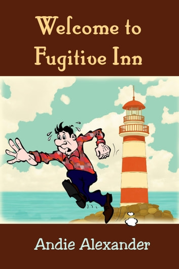 Welcome to Fugitive Inn 電子書 by Andie Alexander