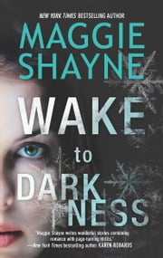 Wake to Darkness ebook by Maggie Shayne