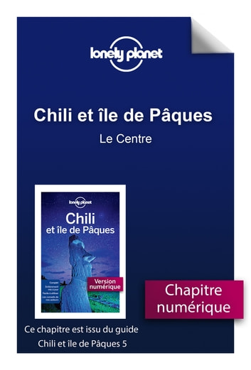 Chili - Le Centre eBook by LONELY PLANET FR