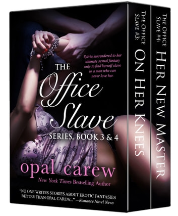The Office Slave Series, Book 3 & 4 Collection ebook by Opal Carew