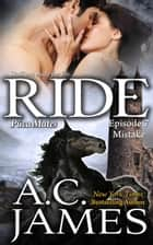 Ride: Episode 7 - Puca Mates, #7 ebook by A.C. James