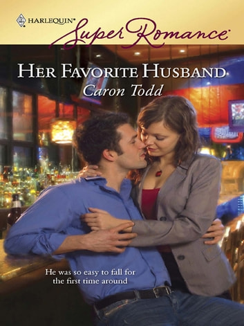 Her Favorite Husband ebook by Caron Todd