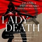 Lady Death - The Memoirs of Stalin's Sniper audiobook by