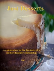 Just Desserts ebook by Pen