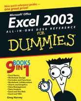 Excel 2003 All-in-One Desk Reference For Dummies ebook by Greg Harvey