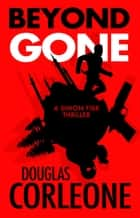 Beyond Gone ebook by Douglas Corleone