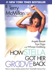 How Stella Got Her Groove Back ebook by Terry McMillan