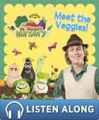 Mr Bloom's Nursery: Meet the Veggies! eBook by RHCP
