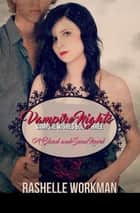 Vampire Nights ebook by RaShelle Workman