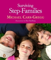 Surviving Step-Families ebook by Michael Carr-Gregg,Michael Carr-Gregg
