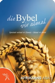 Die Bybel vir almal ebook by Bible Society of South Africa