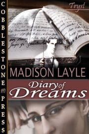 Diary of Dreams ebook by Madison Layle
