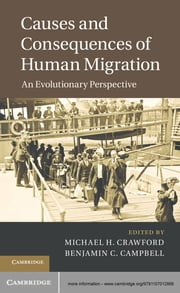 Causes and Consequences of Human Migration - An Evolutionary Perspective ebook by