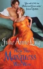 How the Marquess Was Won - Pennyroyal Green Series ebook by Julie Long