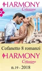 Cofanetto 8 Harmony Collezione n.19/2018 eBook by Carol Marinelli, Jennie Lucas, Carole Mortimer,...