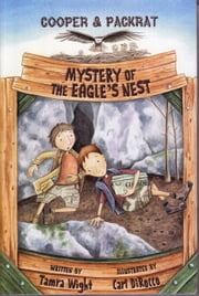 Mystery of the Eagle's Nest ebook by Tamra Wight,Carl DiRocco