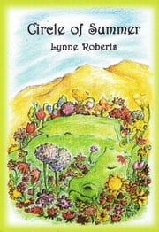 Circle of Summer ebook by Lynne Roberts