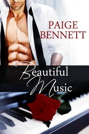 Beautiful Music ebook by Paige Bennett