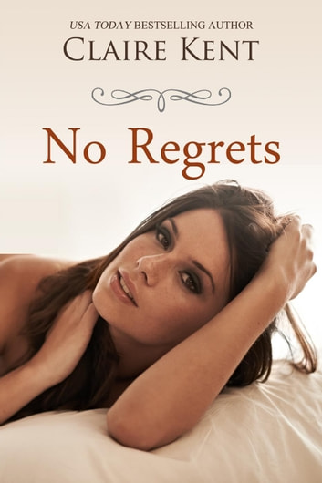 No Regrets ebook by Claire Kent