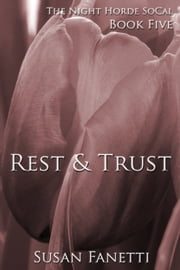 Rest & Trust ebook by Susan Fanetti