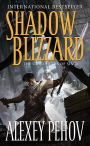 Shadow Blizzard ebook by Alexey Pehov