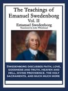 The Teachings of Emanuel Swedenborg Vol. II ebook by Emanuel Swedenborg