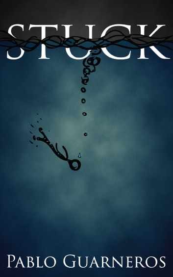 Stuck ebook by Pablo Guarneros