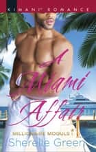 A Miami Affair ebook by Sherelle Green