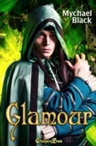 Glamour ebook by Mychael Black