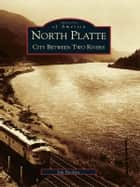 North Platte ebook by Jim Beckius
