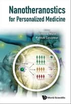 Nanotheranostics for Personalized Medicine ebook by Simona Mura,Patrick Couvreur