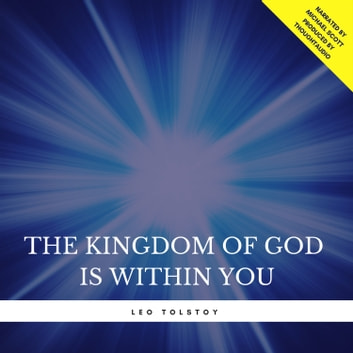 The Kingdom of God is Within You audiobook by Leo Tolstoy