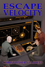 Escape Velocity ebook by Christopher Stasheff
