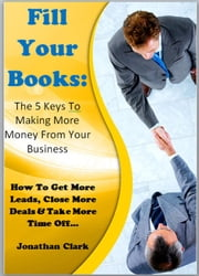 Fill Your Books ebook by JONATHAN CLARK