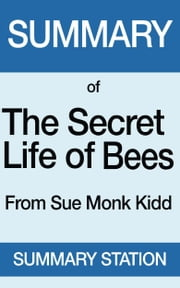 The Secret Life of Bees | Summary