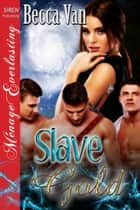 Slave Gold ebook by Becca Van