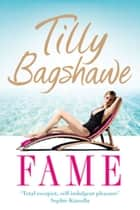 Fame ebook by Tilly Bagshawe