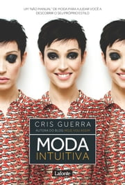 Moda Intuitiva eBook by Cris Guerra