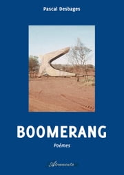 Boomerang ebook by Pascal Desbages