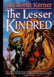 The Lesser Kindred ebook by Elizabeth Kerner