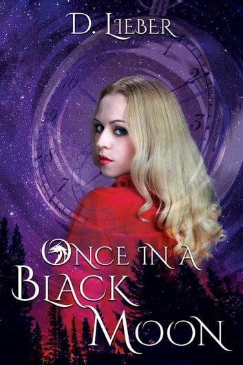 Once in a Black Moon ebook by D. Lieber